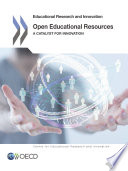 Educational Research and Innovation Open Educational Resources A Catalyst for Innovation