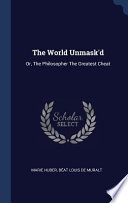 The World Unmask'd: Or, the Philosopher the Greatest Cheat