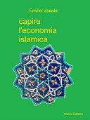 Capire l'economia islamica