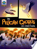 The Pelican Chorus and Other Poems