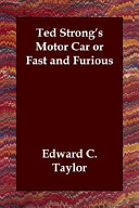 Ted Strong S Motor Car Or Fast And Furious