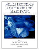 Melchizedek's Order of the Blue Rose