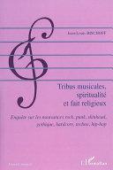 Tribus musicales, spiritualité et fait religieux