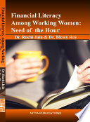 Financial Literacy Among Working Women   Need of the Hour
