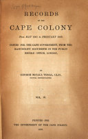 Records of the Cape Colony  from February 1793 to April 1831