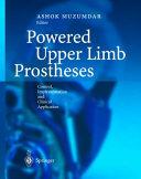Powered Upper Limb Prostheses