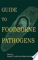 Guide to Foodborne Pathogens