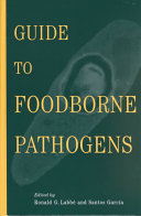 Guide to Foodborne Pathogens