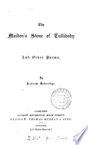 The maiden s stone of Tullibody  and other poems