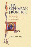 The Sephardic Frontier