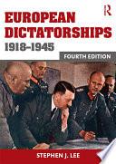 European Dictatorships 1918–1945