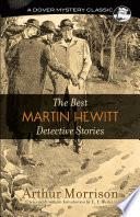Free Download The Best Martin Hewitt Detective Stories Book