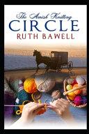The Amish Knitting Circle