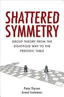 Shattered Symmetry