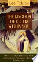 THE KINGDOM OF GOD IS WITHIN YOU  One of the Most Influential Books on Nonviolent Resistance  Christianity   Inner Fate