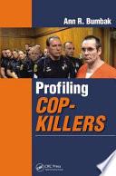 Profiling Cop Killers