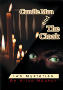 CANDLE MAN and THE CLOAK