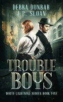 Trouble Boys Book