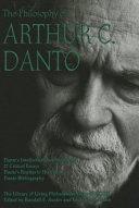 The Philosophy of Arthur C  Danto