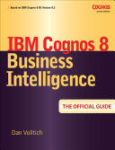IBM Cognos 8 Business Intelligence  The Official Guide