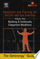 Education and Training for the Oil and Gas Industry  Building A Technically Competent Workforce