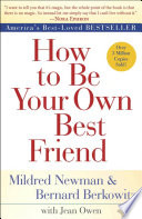How to Be Your Own Best Friend Book