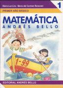 Matemática 1 : primer año básico C/cuaderno ejercicios
