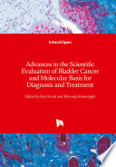 Advances in the Scientific Evaluation of Bladder Cancer and Molecular Basis for Diagnosis and Treatment