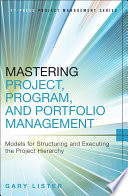 Mastering Project  Program  and Portfolio Management