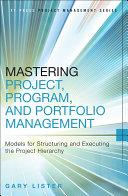 Mastering Project, Program, and Portfolio Management Pdf/ePub eBook