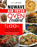 NuWave Air Fryer Oven Cookbook