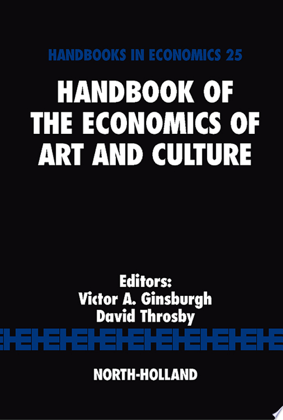 Handbook of the Economics of Art and Culture