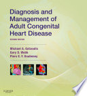 Diagnosis and Management of Adult Congenital Heart Disease E Book