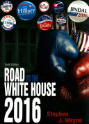The Road to the White House 2016 Prepack  with Appendix