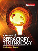 Elements of Refractory Technology