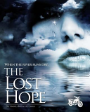 When the River Runs Dry   the Lost Hope