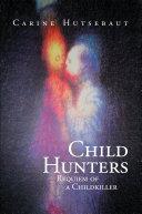 Child Hunters [Pdf/ePub] eBook