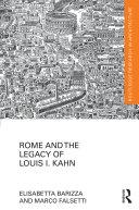 Rome and the Legacy of Louis I. Kahn Pdf/ePub eBook