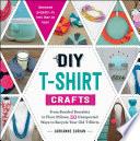 DIY T Shirt Crafts
