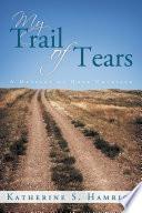 My Trail of Tears