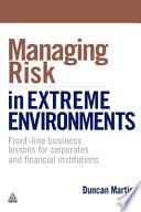 Managing Risk in Extreme Environments