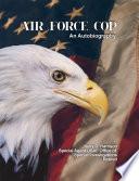 Air Force Cop  An Autobiography