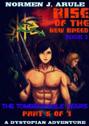She BOOK 1 -- RISE OF THE NEW BREED (Part 5 of 7)