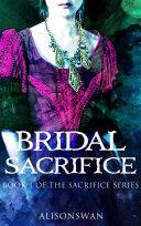 Pdf Bridal Sacrifice (Sacrifice, #1)