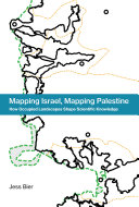 Mapping Israel, Mapping Palestine