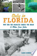 Only in Florida Book
