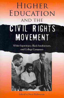 Higher Education and the Civil Rights Movement