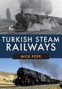 Turkish Steam Railways