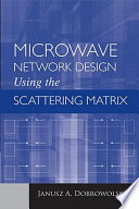 Microwave Network Design Using the Scattering Matrix
