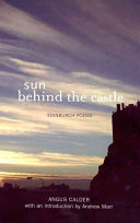 Sun Behind the Castle: Edinburgh Poems